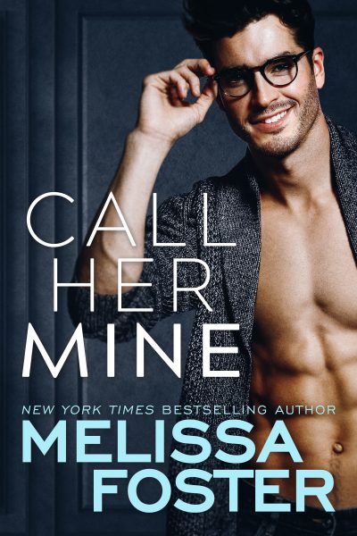 PlotTwistBookReviews.com  Call Her Mine by Melissa Foster  Contemporary Romance