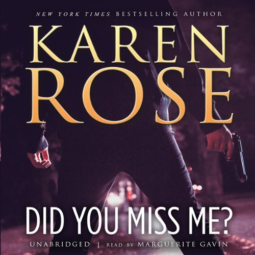PlotTwistBookReviews.com  Did You Miss Me? by Karen Rose  Romantic Suspense