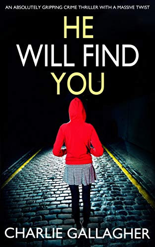 PlotTwistBookReviews.com  He Will Find You by Charlie Gallagher
